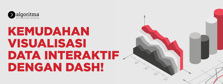 Kemudahan Visualisasi Data Interaktif dengan Dash